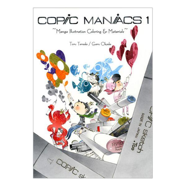 Copic Maniacs 1 - Manga Illustration Coloring & Material